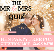 Mr & Mrs Hen Party Questions List